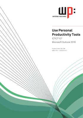 ICTICT107 Use Personal Productivity Tools - Microsoft